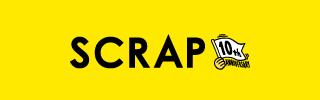 【創立10周年記念連載】SCRAP成り上がり年表
