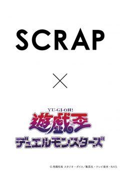 SCRAP ×遊☆戯☆王デュエルモンスターズ「海馬コーポレーションからの挑戦状」